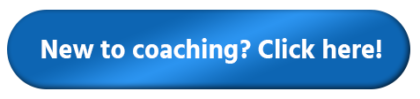 New to coaching? Click here