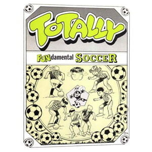 """Fundamental Soccer """"Totally"""" Book Cover"""